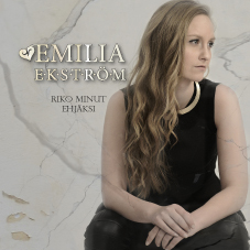 Emilia Ekström, Riko minut ehjäksi