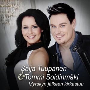Saija Tuupanen, Tommi Soidinmäki, Myrskyn jälkeen kirkastuu