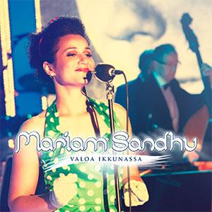 Mariam Sandhu, Valoa ikkunassa, single
