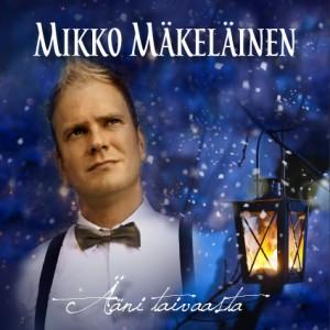 Mikko Mäkeläinen, joulu, Ääni taivaasta