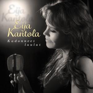 Eija Kantola, Kadonneet laulut, CD