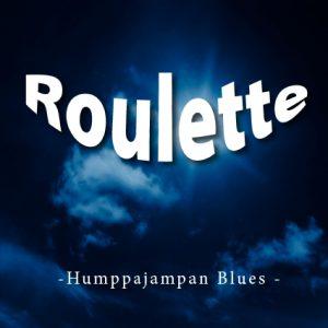 Roulette, Humppajampan blues, Jani Helenius