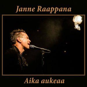 Janne Raappana, Aika aukeaa, single