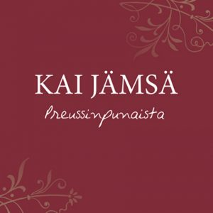 Kai Jämsä, Preussinpunaista