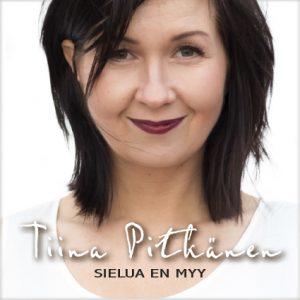 Tiina Pitkänen, Sielua en myy