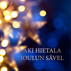 Aki Hietala; Joulun Sävel