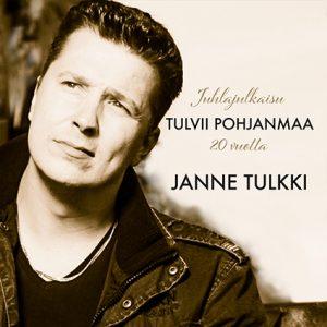 Janne Tulkki, Tulvii pohjanmaa, juhlalevy