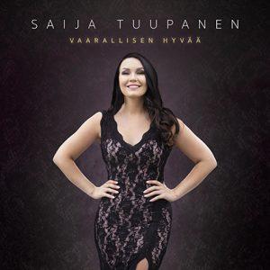 Saija Tuupanen, single, Vaarallisen hyvää